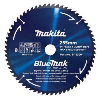 Makita Saw Blade BlueMak 255 x 30mm bore x 64T