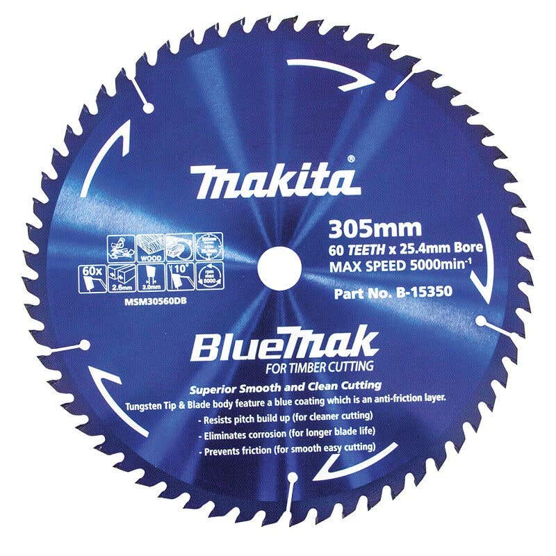 Makita Saw Blade BlueMak 305 x 25.4mm bore x 60T
