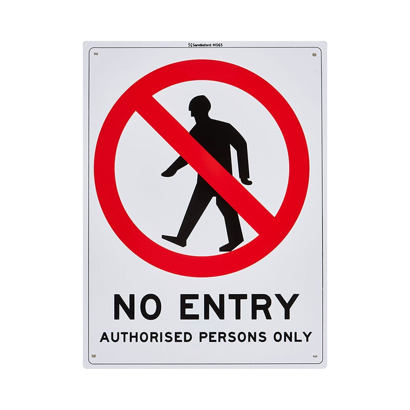 Sandleford No Entry Authorised Persons Only Sign Medium
