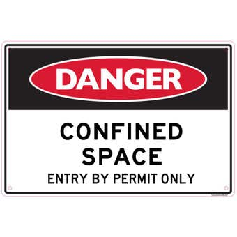 Sandleford Danger Confined Space Permit Only Sign