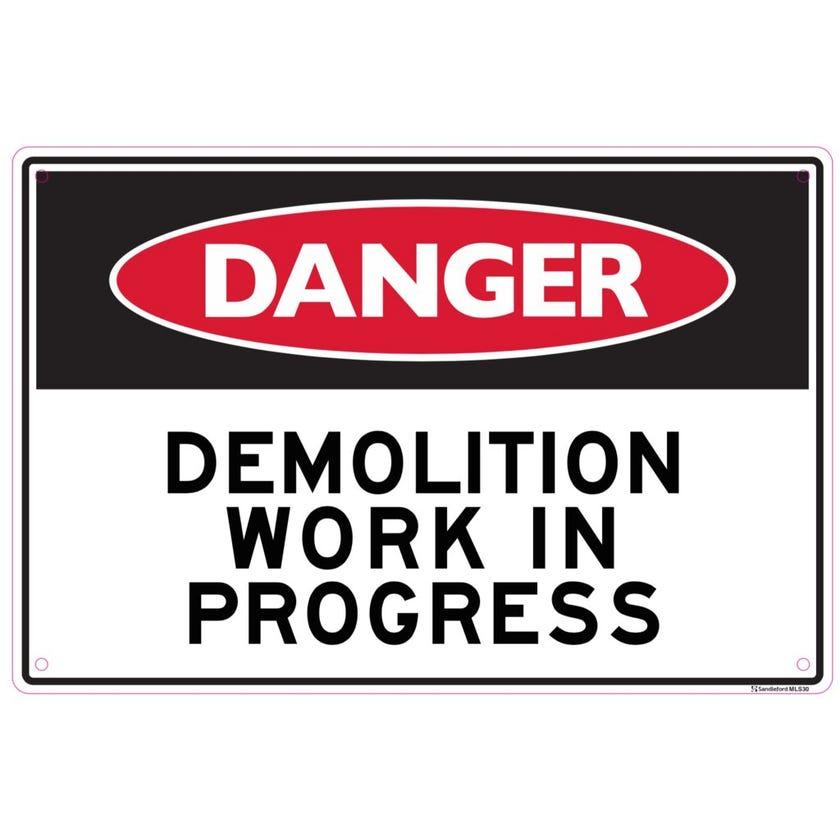 Sandleford Danger Demolition Work In Progress Sign