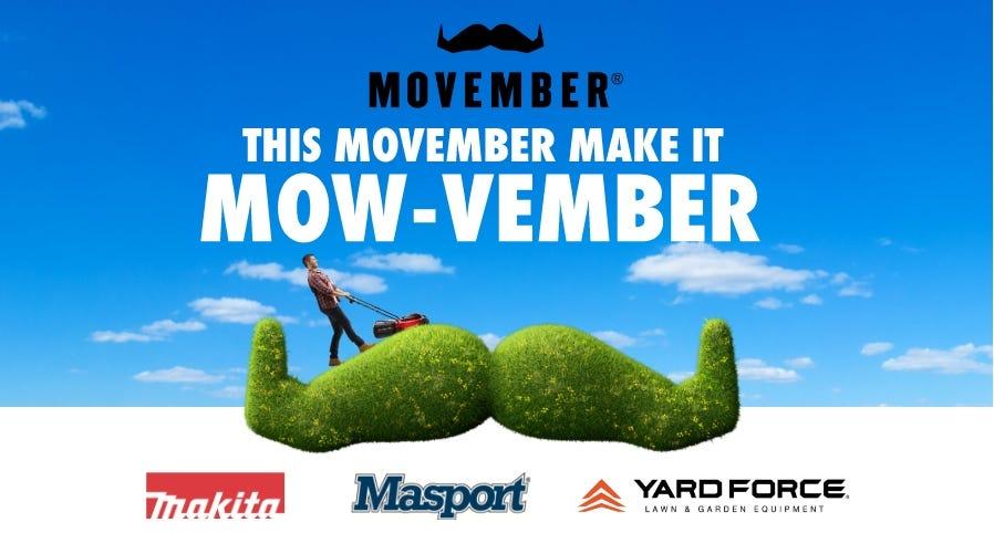 Movember buy a mow, help a bro