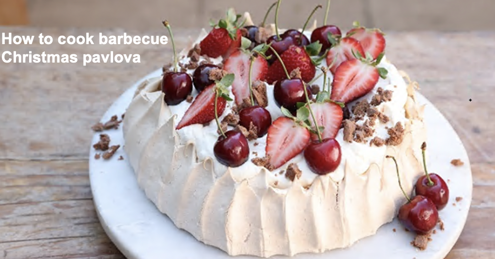 Barbecue Christmas pavlova recipe