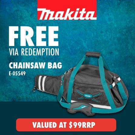 Free via redemption Makita Chainsaw Bag